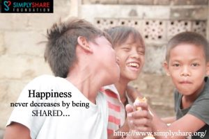 Happiness never decreases by being sharedSimplyShare Foundation Inc.